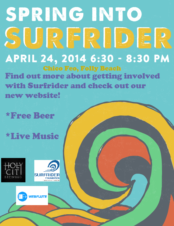 Spring into Surfrider April 24th 6:30 – 8:30